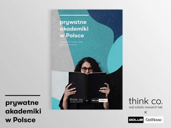 Raport: Prywatne akademiki w Polsce. Perspektywy rozwoju rynku domów studenckich